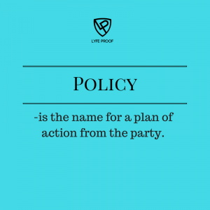 Ahh So thats where the word 'politics' comes from - political parties make policies